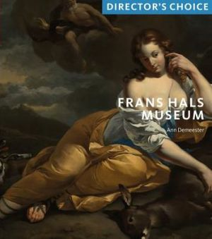 Frans Hals Museum: Director's Choice