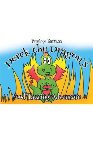 Derek the Dragon's Food Tasting Adventure