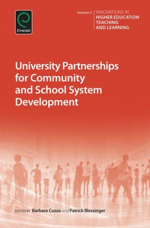 University Partnerships for Community and School System Development
