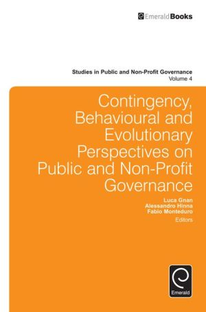 Contingency, Behavioural and Evolutionary Perspectives on Public and Non-Profit Governance