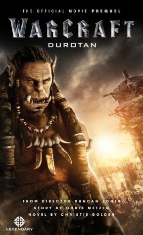 Warcraft: The Official Prequel Novel