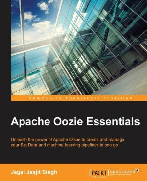 Apache Oozie Essentials