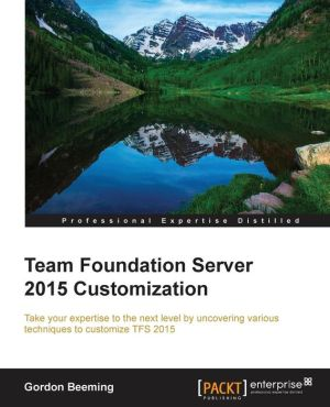 Team Foundation Server 2015 Customization