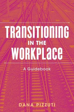 Transitioning in the Workplace: A Guidebook