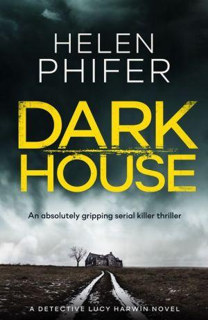 Book Dark House: An absolutely gripping serial killer thriller