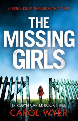 The Missing Girls: A serial killer thriller with a twist