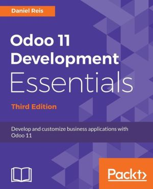 Book Odoo 11 Development Essentials - Third Edition