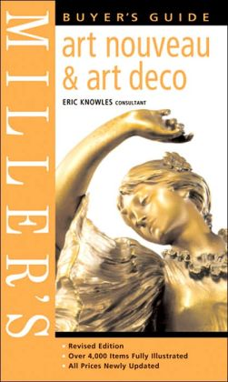 Miller's Buyer's Guide: Art Nouveau & Art Deco