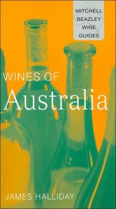 Wines of Australia (Mitchell Beazley Wine Guides Series)