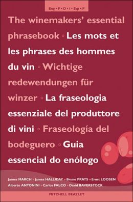 Winemakers' Essential Phrasebook