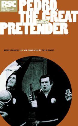 Pedro, the Great Pretender