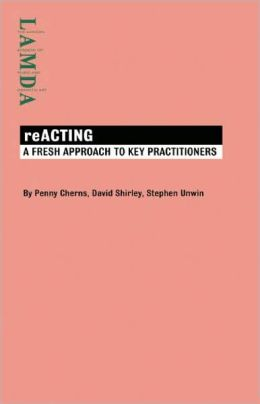 ReACTING: A Fresh Approach to Kay Practitioners