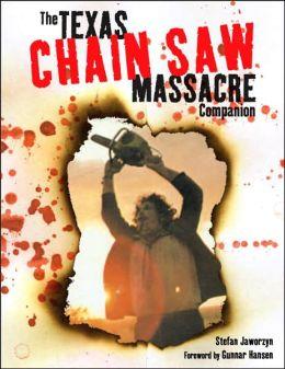 The Texas Chainsaw Massacre Companion