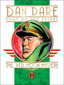 Classic Dan Dare: The Red Moon Mystery