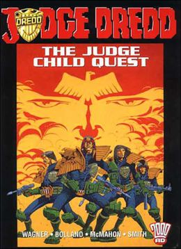 The Judge Child Quest (Judge Dredd Series)