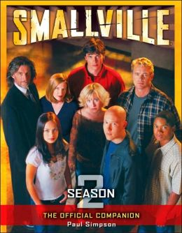 Smallville: The Official Companion Season 2