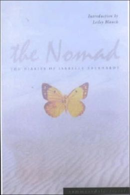 Nomad: The Diaries of Isabelle Eberhardt