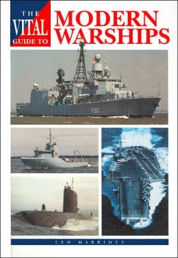 Vital Guide to Modern Warships
