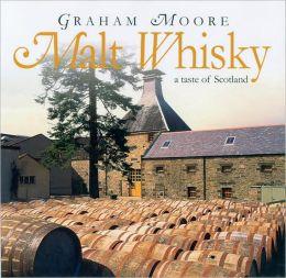 Malt Whisky: A Taste of Scotland
