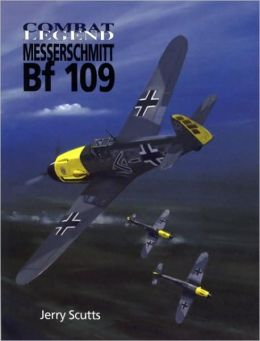 Messerschmitt BF 109-Combat Legends