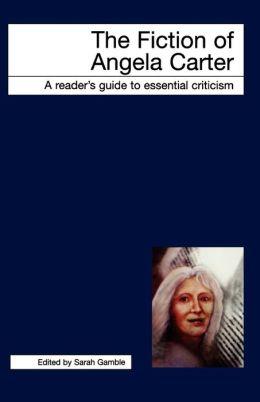 Fiction Of Angela Carter