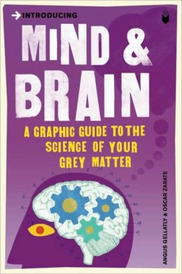 Introducing Mind & Brain: Graphic Guide
