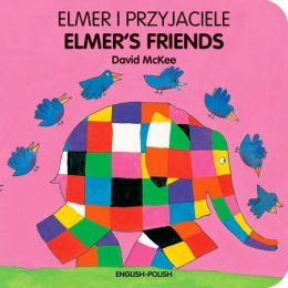 Elmer's Friends (English-Polish)