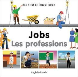 My First Bilingual Book-Jobs (English-French)
