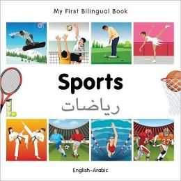My First Bilingual Book-Sports (English-Arabic)