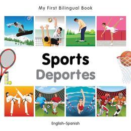 My First Bilingual Book-Sports (English-Spanish)