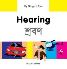 My Bilingual Book-Hearing (English-Bengali)