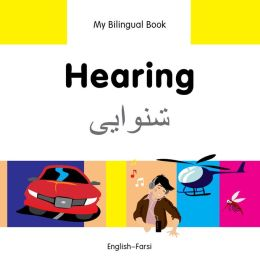 My Bilingual Book-Hearing (English-Farsi)