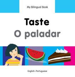 My Bilingual Book-Taste (English-Portuguese)