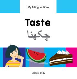 My Bilingual Book-Taste (English-Urdu)