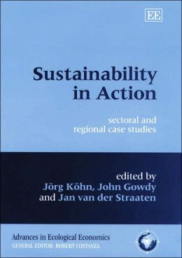 Sustainability in Action: Sectoral and Regional Case Studies