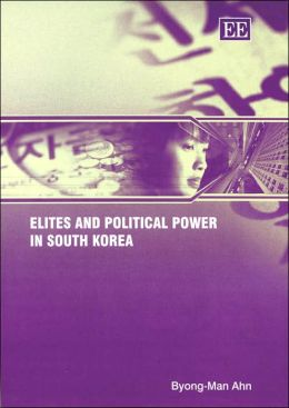Elites and Political Power in South Korea