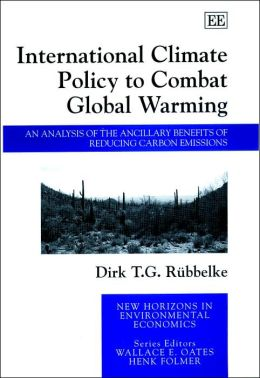 International Climate Policy to Combat Global Warming: An Analysis of the Ancillary Benefits of Reducing Carbon Emissions
