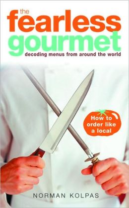 Fearless Gourmet: Decoding Menus from Around the World