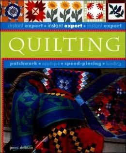 Quilting (Instant Expert Series)