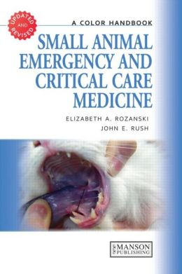 Small Animal Emergency and Critical Care Medicine