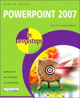 PowerPoint 2007 in Easy Steps