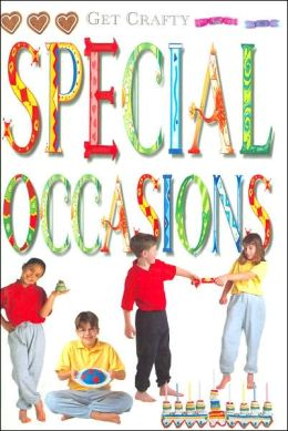 Special Occasions (Get Crafty Series)
