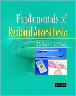 Fundamentals of Regional Anaesthesia