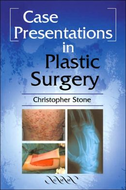 Case Presentations in Plastic Surgery