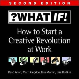 Sticky Wisdom: How to Start a Creative Revolution at Work