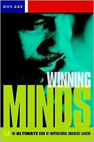Winning Minds: The Ultimate Book of Inspirational Business Leaders