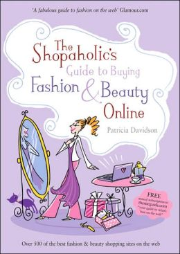 Shopaholic's Guide to Buying Fashion and Beauty Online