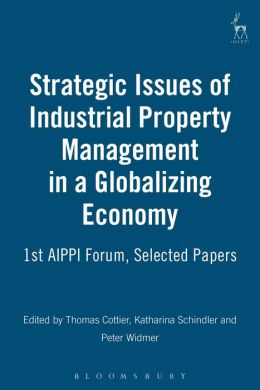 Strategic Issues Of Industrial Property Management In A Globalizing World