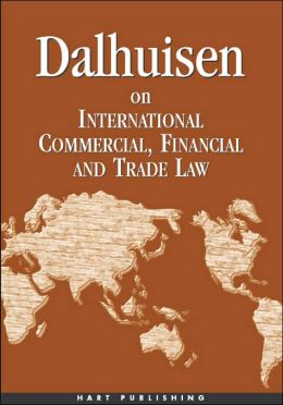 Dalhuisen on International Financial and Commercial Law