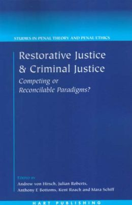 Restorative Justice And Criminal Justice